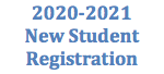 2020-2021 New Student Registration