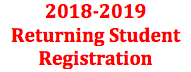 2018-2019 Returning Student Registration